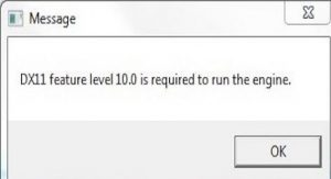 How to fix DX11 feature level 10.0 is required to run the engine error